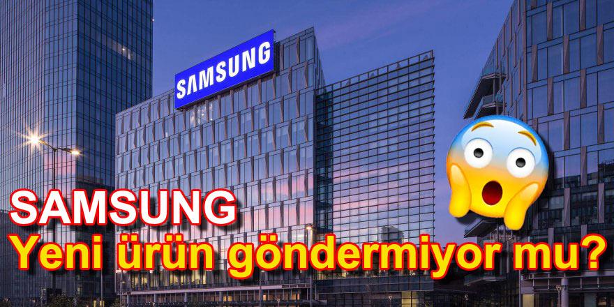 Samsung yeni modellerini Türkiye'ye göndermiyor!